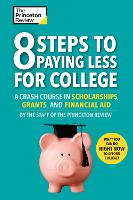 8 Steps To Paying Less For College: A...