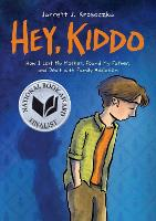 Hey, Kiddo (National Book Award...