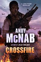 Crossfire: (Nick Stone Thriller 10)
