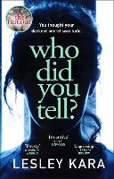 Who Did You Tell?: From the...