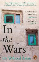 In the Wars: From Afghanistan to the...
