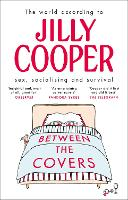 Between the Covers: Jilly Cooper on...