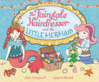 The Fairytale Hairdresser and the...