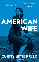 American Wife: The acclaimed...