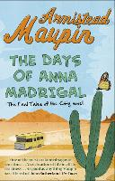 The Days of Anna Madrigal: Tales of...