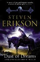 Dust of Dreams: The Malazan Book of...