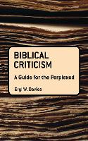 Biblical Criticism: A Guide for the...