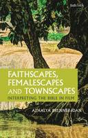 Faithscapes, Femalescapes and...
