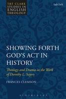 Showing Forth God's Act in History:...