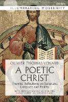 A Poetic Christ: Thomist Reflections...