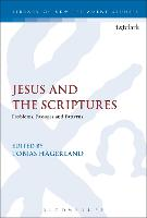 Jesus and the Scriptures: Problems,...