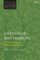 John Owen and Hebrews: The Foundation...