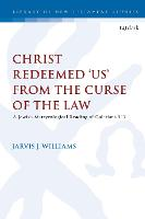 Christ Redeemed 'Us' from the Curse ...