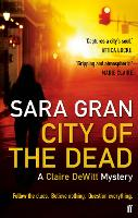 City of the Dead: A Claire DeWitt...