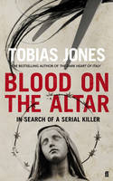 Blood on the Altar: In Search of a...