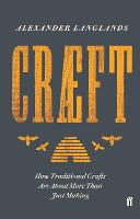 Craeft: How Traditional Crafts Are...