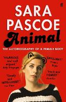 Animal: The Autobiography of a Female...