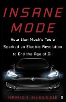 Insane Mode: How Elon Musk's Tesla...