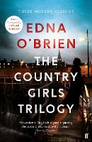 The Country Girls Trilogy: The ...
