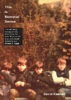 This is Memorial Device: An...