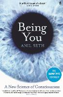 Being You: The Inside Story of Your...