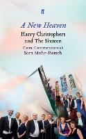 A New Heaven: Harry Christophers and...