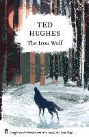 The Iron Wolf: Collected Animal Poems...