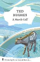 A March Calf: Collected Animal Poems...