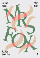 Mrs Fox: Faber Stories