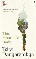 This Mournable Body: Longlisted for...