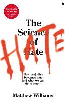 The Science of Hate: How prejudice...