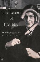 The Letters of T. S. Eliot Volume 9:...