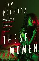 These Women: Sunday Times Book of the...