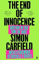 The End of Innocence: Britain in the...