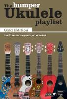 The Bumper Ukulele Playlist: Gold...