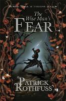 The Wise Man's Fear: The Kingkiller...