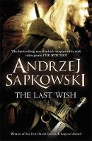 The Last Wish: Witcher 1: Introducing...