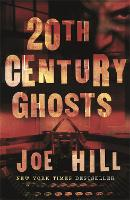 20th Century Ghosts: Featuring The...