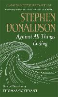 Against All Things Ending: The Last...