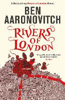 Rivers of London: The First Rivers of...