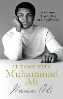At Home with Muhammad Ali: A Memoir ...