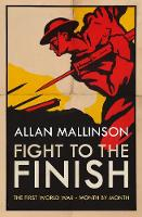 Fight to the Finish: The First World...