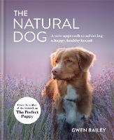 The Naturally Healthy Hound: The...
