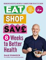 Eat Shop Save: 8 Weeks to Better Health