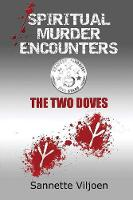 Spiritual Murder Encounters: The Two...