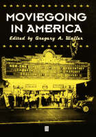 Moviegoing in America: A Sourcebook ...