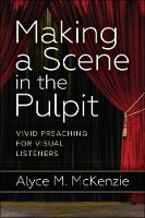 Making a Scene in the Pulpit: Vivid...