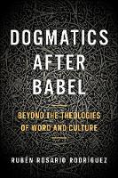 Dogmatics after Babel: Beyond the...