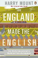 How England Made the English: From ...