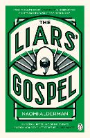 The Liars' Gospel: From the author of...